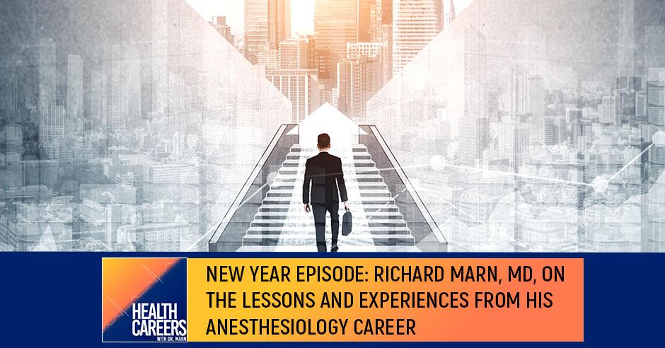 HCDM 35 | Anesthesiology Career