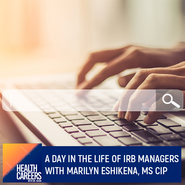 A Day In The Life Of IRB Managers With Marilyn Eshikena, MS CIP