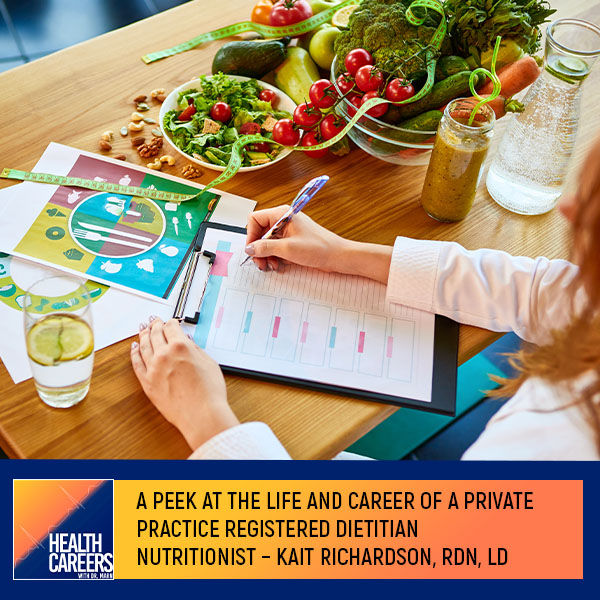 A Peek At The Life And Career Of A Private Practice Registered Dietitian Nutritionist – Kait Richardson, RDN, LD