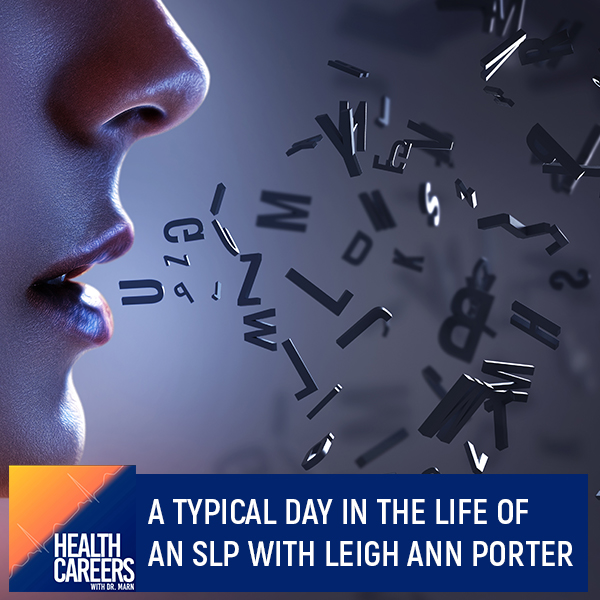 A Typical Day In The Life Of An SLP With Leigh Ann Porter