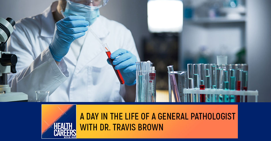 HCDM 56 Travis Brown | General Pathologist
