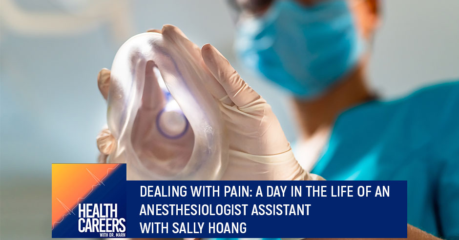 HCDM 57 Sally Hoang   Anesthesiologist Assistant