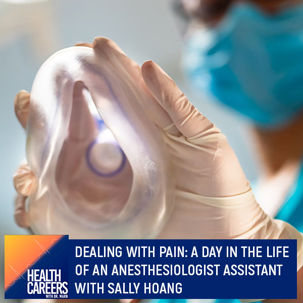 HCDM 57 Sally Hoang | Anesthesiologist Assistant